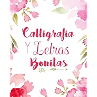 Caligrafia y Letras Bonitas: Cuaderno de caligrafía y lettering en más de diez estilos modernos