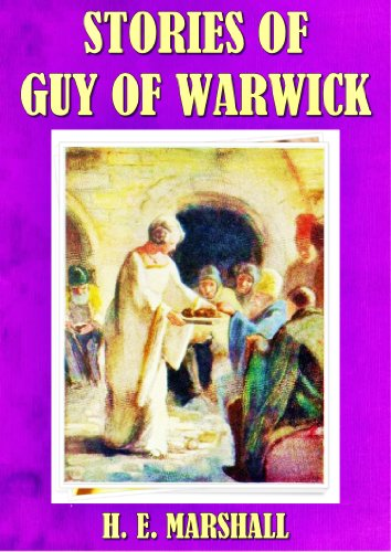 STORIES OF GUY OF WARWICK (ILLUSTRATED)
