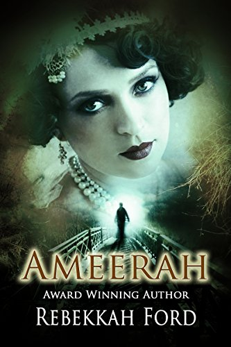 Ameerah: A Gripping Paranormal Fantasy Book by [Ford, Rebekkah]