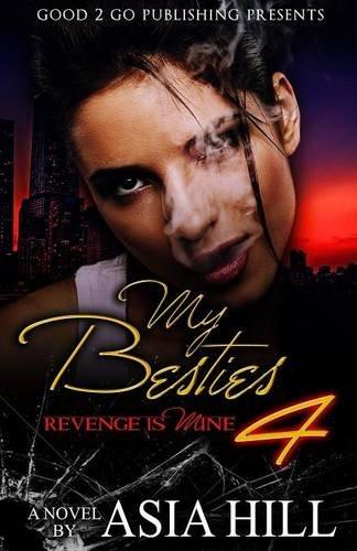 Books : My Besties 4: Revenge is mine