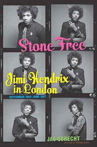 (Stone Free: Jimi Hendrix in London, September 1966-June 1967)