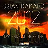 2012: Das Ende aller Zeiten: Teil 1.