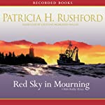 Red Sky in Mourning | Patricia H. Rushford