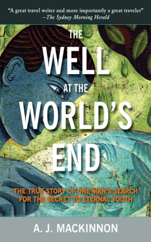The Well at the World's End: The Epic True Story of One Man's Search for the Secret to Eternal Youth - Classic Wooden Yachts