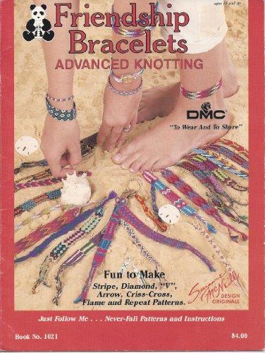 Friendship Bracelets: Advanced Knotting
