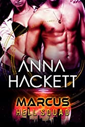 Marcus: Scifi Alien Invasion Romance (Hell Squad Book 1) (English Edition)