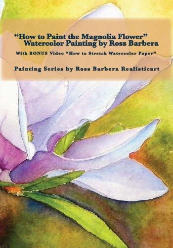 How to Paint the Magnolia Flower, Watercolor Painting by Ross Barbera ()