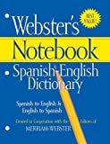 Webster's Notebook Spanish-English Dictionary, Merriam-Webster, Inc. Staff, 1596950587