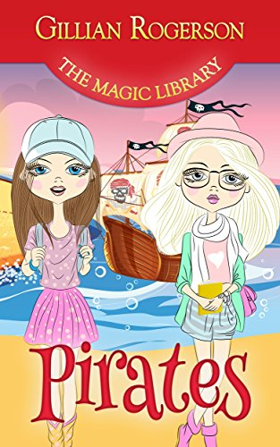 Pirates (The Magic Library Book 1)