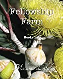 Fellowship Farm, Melanie Lotfali, 1492102040