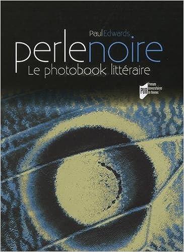 perle noire le photobook littraire