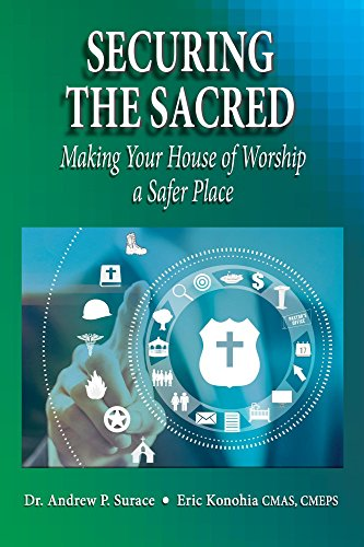 Securing the Sacred: Making Your House of Worship a Safer Place by [Konohia CMAS CMEPS, Eric, Surace, Dr. Andrew P.]