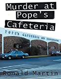 Murder At Pope's Cafeteria