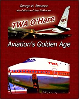 `BEST` TWA O'Hare Aviation's Golden Age. marca papers talking Ethics Redox Starting entender