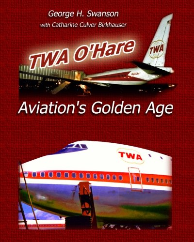 twa-ohare-aviations-golden-age