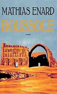 Boussole, Énard, Mathias