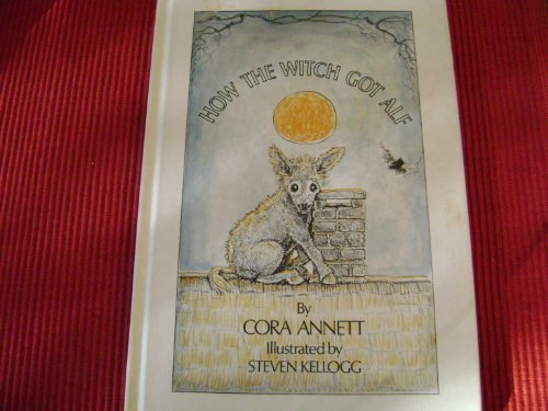 How the Witch Got Alf by Cora Annett (1975-03-01)
