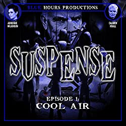 SUSPENSE, Episode 1: Cool AirJo