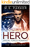 Hero Book 1 - The Assignment: A Military Romance