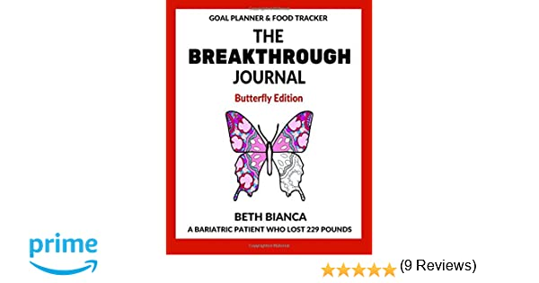 The Breakthrough Journal: Butterfly Edition (Volume 1): Beth ...