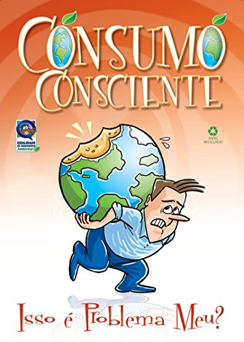 Consumo Consciente: Isso É Problema Meu? (Portuguese Edition)