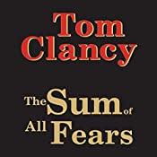The Sum of All Fears | Tom Clancy