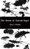 The Death of Conrad Unger