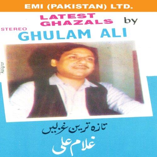 Ghulam Ali hit albums Ghulam Ali music albums MP3 download