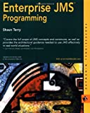 Enterprise JMS Programming, Shaun Terry, 0764548972