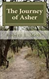 The Journey of Asher, Robert Mohr, 1493525018