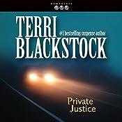 Private Justice: Newpointe 911 Series, Book 1 | Terri Blackstock
