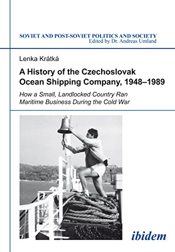 a-history-of-the-czechoslovak-ocean-shipping-company-1948-1989-how-a-small-landlocked-country-ran-ma
