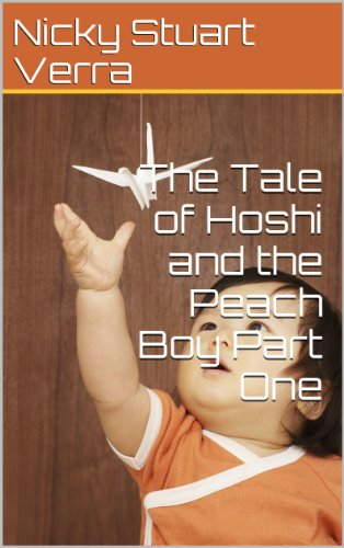 The Tale of Hoshi and the Peach Boy Part One (Fairy Tales For Boys)