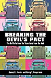 img - for Breaking the Devil s Pact: The Battle to Free the Teamsters from the Mob book / textbook / text book