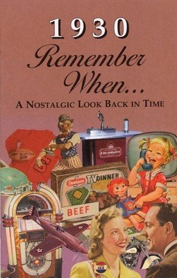 Remember When - 1930 (A Nostalgia Look Back in Time) (Hostess Chair)
