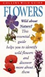 img - for Flowers of Britain and Ireland (Collins Wild Guide) by John Akeroyd (1996-04-18) book / textbook / text book