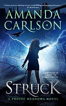 Struck: (Phoebe Meadows Book 1) by [Carlson, Amanda]