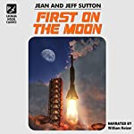 First on the Moon | Jeff Sutton,Jean Sutton