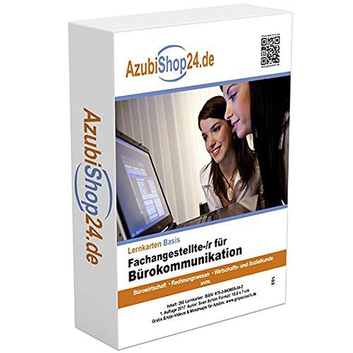 Prüfung Fachangestellte /r für Bürokommunikation Prüfungswissen: Prüfungsvorbereitung Fachangestellte /r für Bürokommunikation