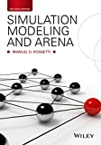 Simulation Modeling and Arena, Manuel D. Rossetti, 1118607910