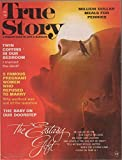 img - for True Story: A Woman's Guide to Love & Marriage (magazine), vol. 105, no. 6 (January 1972): The Ecstasy Gift;