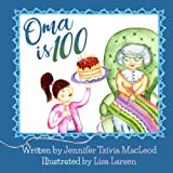 Oma is 100