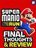 Review: Super Mario Run Final Thoughts and Review