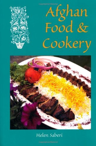 Afghan Food & Cookery: Noshe Djan (Hippocrene International Cookbooks) by Helen Saberi
