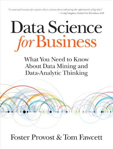 Pdf Science Data Science for Business: What You Need to Know about Data Mining and Data-Analytic Thinking