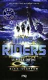 time riders tome 9 le pi?ge infini