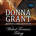 Wicked Treasures Trilogy Audiobook by Donna Grant Narrated by M. Capehart