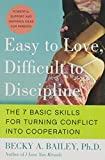 Easy to Love, Difficult to Discipline, Becky A. Bailey, 0060007753