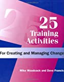 25 Training Activities for Creating & Managing Change
