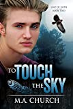 To Touch the Sky (Leap of Faith Book 2)
